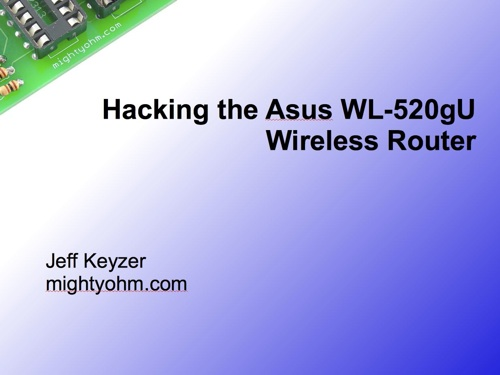 jeff_keyzer-hacking_the_asus_wl520gu_scaled
